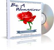 Be A Womanizer